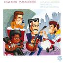 Public Access/Steve Khan
