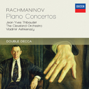 Rachmaninov: Piano Concertos/Jean-Yves Thibaudet