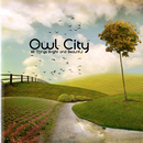 All Things Bright And Beautiful/Owl City