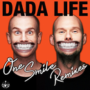 One Smile (Remixes)/Dada Life