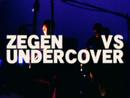 ZEGEN VS UNDERCOVER/ナンバーガール