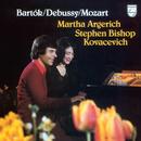 Bartók, Debussy, Mozart - Music For 2 Pianos/Martha Argerich, Stephen Kovacevich