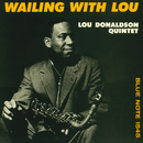 Wailing With Lou/Lou Donaldson