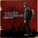 Testify/Caleb Johnson