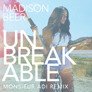 Unbreakable (Monsieur Adi Remix)/Madison Beer