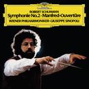 Schumann: Symphony No.2 in C, Op.61 / Overture Manfred, Op. 115/Wiener Philharmoniker, Giuseppe Sinopoli