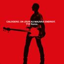 Un Jour Au Mauvais Endroit (TYP Remix)/Calogero