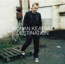 Destination/Ronan Keating