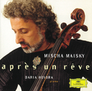 Mischa Maisky - Après un rêve/Mischa Maisky, Daria Hovora