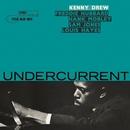 Undercurrent (Rudy Van Gelder Edition/2007 Remaster)/Kenny Drew