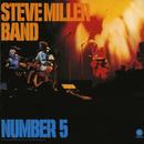 Number 5/Steve Miller Band
