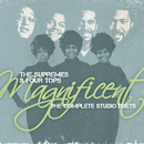 Magnificent: The Complete Studio Duets/The Supremes, Four Tops