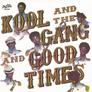 Good Times/Kool & The Gang