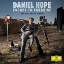 Escape To Paradise - The Hollywood Album/Daniel Hope