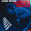 Everybody's Doin' The Hustle & Dead On The Double Bump/James Brown