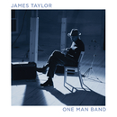 One Man Band (Live)/James Taylor