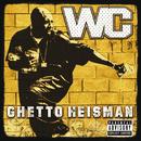 Ghetto Heisman/WC