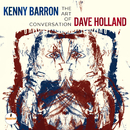 The Art Of Conversation/Kenny Barron & Dave Holland