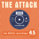 Hi Ho Silver Lining - The Decca Recordings/The Attack