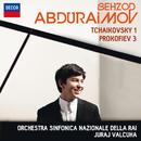 Tchaikovsky: Piano Concerto No.1; Prokofiev: Piano Concerto No.3/Behzod Abduraimov, Orchestra Sinfonica Nazionale della Rai, Juraj Valcuha