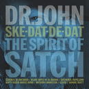 Ske-Dat-De-Dat…The Spirit Of Satch/Dr. John
