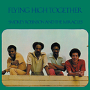 Flying High Together/Smokey Robinson & The Miracles