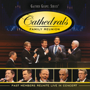 Cathedrals Family Reunion: Past Members Reunite Live In Concert (Live)/The Cathedrals