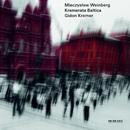 Mieczysław Weinberg (Live In Lockenhaus & Neuhardenberg / 2012 & 2013)/Gidon Kremer, Kremerata Baltica
