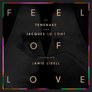 Feel Of Love (feat. Jamie Lidell)/Tensnake, Jacques Lu Cont