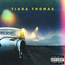 One Night/Tiara Thomas