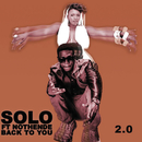 Back To You 2.0 (feat. Nothende)/Solo
