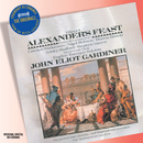 Handel: Alexander's Feast/Donna Brown, Carolyn Watkinson, Ashley Stafford, Nigel Robson, Stephen Varcoe, The Monteverdi Choir, English Baroque Soloists, John Eliot Gardiner