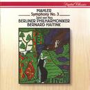 Mahler: Symphony No.3/Jard van Nes, Ernst Senff Chamber Choir, Der Tölzer Knabenchor, Berliner Philharmoniker, Bernard Haitink