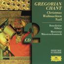 Gregorian Chant: Christmas/Benedictine Abbey Choir of Munsterschwarzach, Pater Gregori Estrada, Pater Godehard Joppich, Coro de Monjes de la Abadía de Santo Domingo de Silos