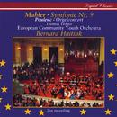 Mahler: Symphony No.9 / Poulenc: Organ Concerto/Thomas Trotter, European Community Youth Orchestra, Bernard Haitink