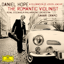 The Romantic Violinist - A Celebration of Joseph Joachim/Daniel Hope, Royal Stockholm Philharmonic Orchestra, Sakari Oramo