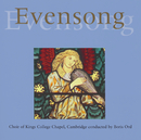 Evensong from King's College, Cambridge/Boris Ord, The Choir of King's College, Cambridge