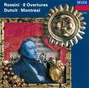 Rossini: Overtures/Orchestre Symphonique de Montréal, Charles Dutoit