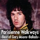 パリの散歩道~ベスト・オブ・ゲイリー・ムーア/Gary Moore