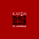 Black In The Behind (feat. Juvenile)/KAPTN