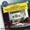 Strauss, R.: Sinfonia Domestica; Macbeth (The Originals / Live)/Wiener Philharmoniker, Lorin Maazel