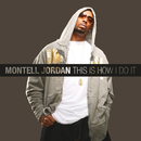 This Is How I Do It/Montell Jordan