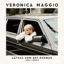 Låtsas som det regnar (Jarly Remix)/Veronica Maggio