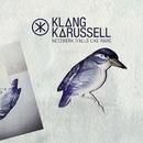 Netzwerk (Falls Like Rain) (Remixes)/Klangkarussell