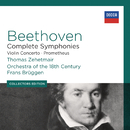 Beethoven: Complete Symphonies; Violin Concerto; Prometheus/Thomas Zehetmair, Orchestra Of The 18th Century, Frans Brüggen