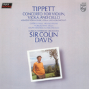 Tippett: Concerto For Violin, Viola & Cello/Gyorgy Pauk, Nobuko Imai, Ralph Kirshbaum, London Symphony Orchestra, Sir Colin Davis