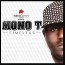 Timeless/Mono T