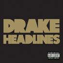 ヘッドラインズ/Drake