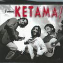 Toma Ketama/Ketama