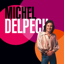 Best Of 70/Michel Delpech